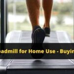 Best treadmill for home use - Buying guide