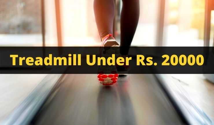 best treadmill under 20000 for home use in India